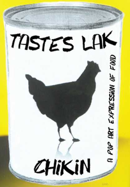by: SUBMITTED PHOTO - Tastes Like Chikin: A pop art expression of Food Malfeasance by Lake Oswego artist Mark Randall is on display at The Original in Portland through Oct. An opening reception will be held Oct. 6 from 5 to 8 p.m.