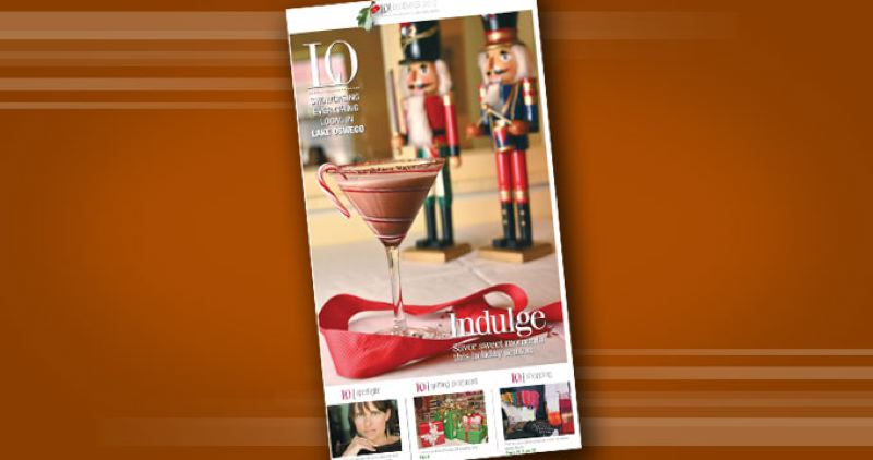 by: SUBMITTED - Lake Oswego Monthly Magazine - December 2012