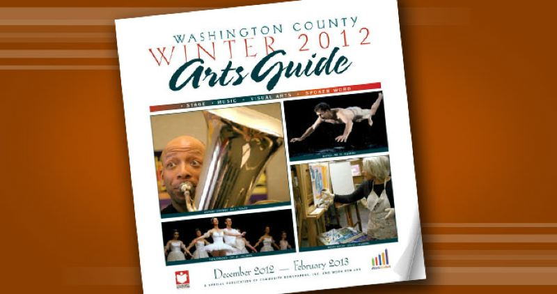 by: SUBMITTED - Washington County Arts Guide - Winter 2012