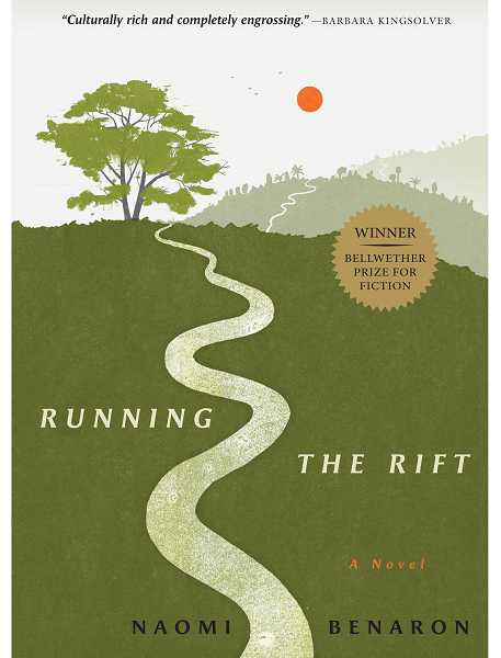 by: SUBMITTED - 'Running the Rift' by Naomi Benaron is the Lake Oswego Reads 2013 selection.