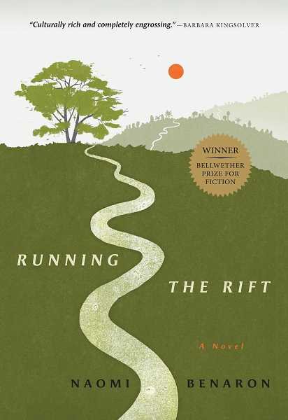 by: SUBMITTED PHOTO - 'Running the Rift' by Naomi Benaron is the book selected for the seventh annual Lake Oswego Reads program.