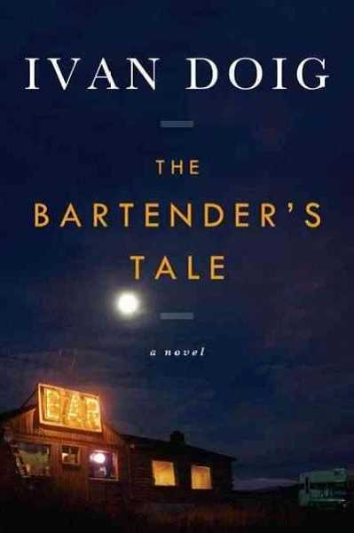 by: SUBMITTED - 'The Bartender's Tale' by Ivan Doig