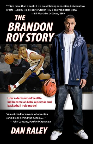 Cover of Dan Raley's new book on the life of former Trail Blazers star Brandon Roy