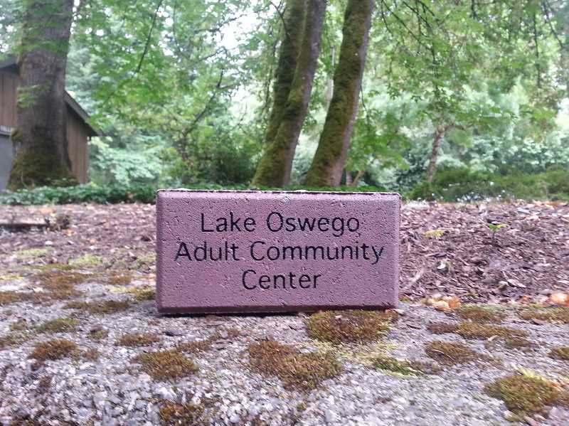 by: SUBMITTED - The Lake Oswego Adult Community Center is selling bricks with which to pave its patio. Bricks cost $100, but donations of all amounts are encouraged.