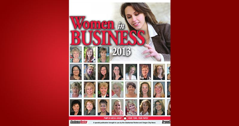 (Image is Clickable Link) by: PAMPLIN MEDIA GROUP - Women in Business 2013  -Clackamas Review