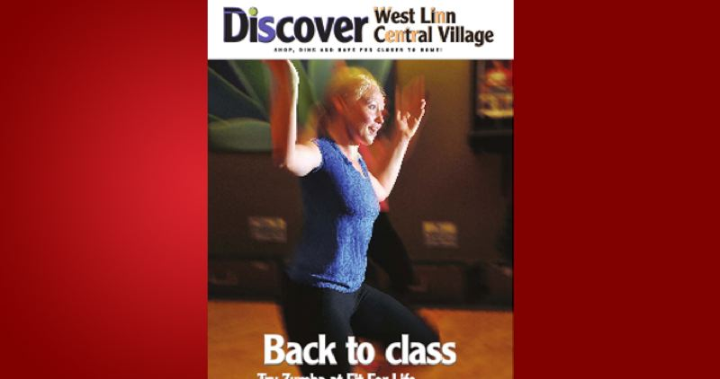 (Image is Clickable Link) by: PAMPLIN MEDIA GROUP - Discover West Linn Central Village - September Issue