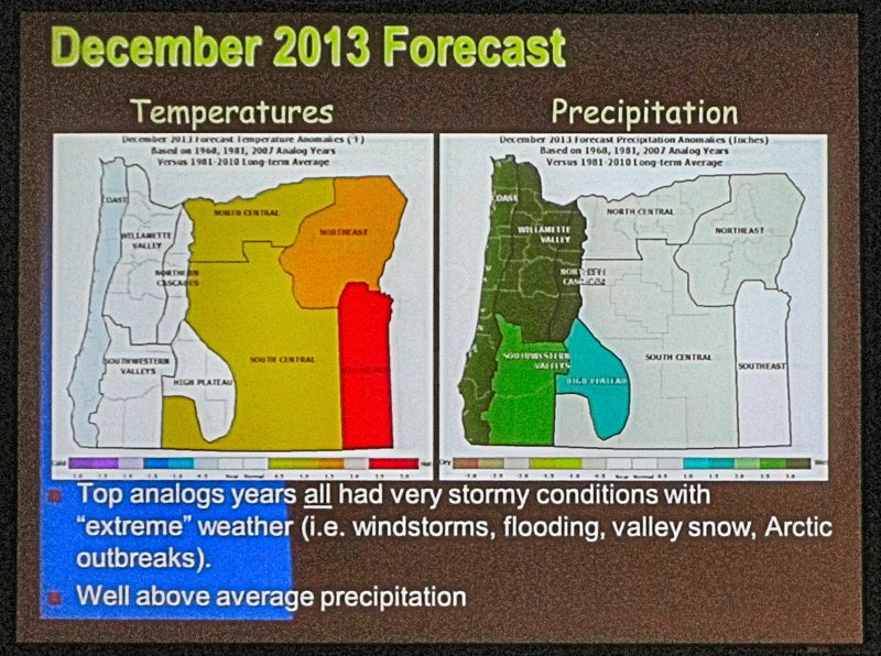 Pete Parsons, a forecaster for the Oregon Department of Agriculture, and a regular at the forum who couldnt make it this year, nonetheless sent in his forecast - and as this slide shows, he expects a cold and stormy December this year. Well know soon if hes right.