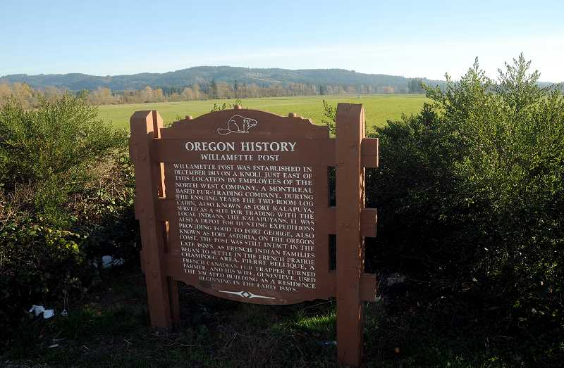 by: GARY ALLEN - History, south of town - The Willamette Post was built by a group of employees of the Pacific Fur Company, owned by America's first millionaire, John Jacob Astor. A sign on Highway 219 south of the Willamette River Bridge marks the former location of the post.