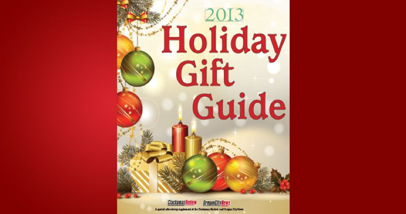 (Image is Clickable Link) by: PAMPLIN MEDIA GROUP - Holiday Gift Guide - Clackamas Review 2013