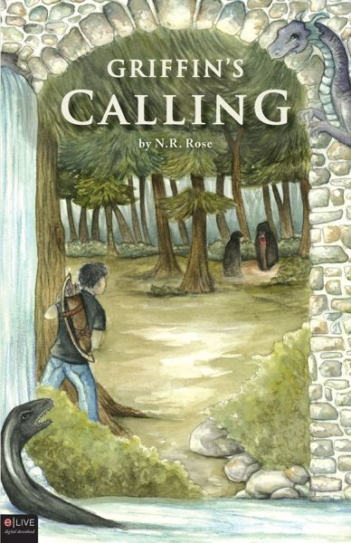 by: PHOTO COURTESY TATE PUBLISHING - 'Griffin's Calling' by N.R. Rose is the first installment in the epic trilogy, followed by 'Griffin's Temptation' and 'Griffin's Legacy.'