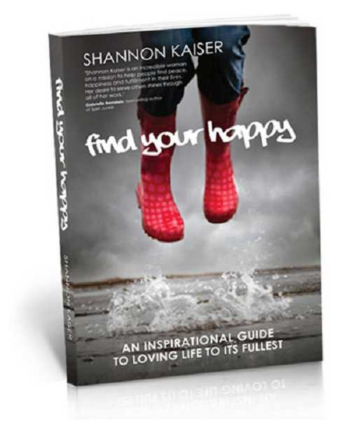 by: SUBMITTED PHOTO - Shannon Kaiser's 'Find Your Happy' has made several bestseller lists on Amazon.com