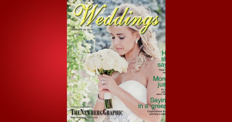 (Image is Clickable Link) by: PAMPLIN MEDIA GROUP - Weddings 2014 - Newberg Graphic