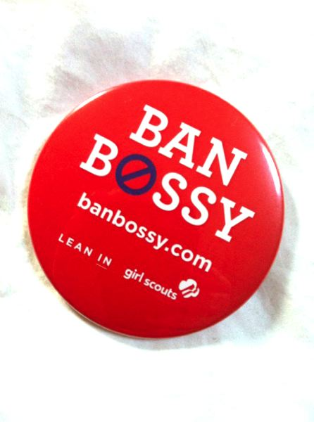 by: OUTLOOK PHOTO: LISA K. ANDERSON - Launched by LeanIn.org and Girl Scouts of the United States of America, Ban Bossy is a national public service campaign that encourages girls' leadership.