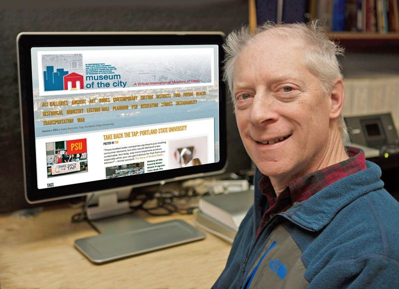 by: PAMPLIN MEDIA GROUP - Historian Chet Orloff, an adjunct Portland State University professor, curates the online Museum of the City, which brings history exhibits to life. The website also looks at sustainable cities throughout history.