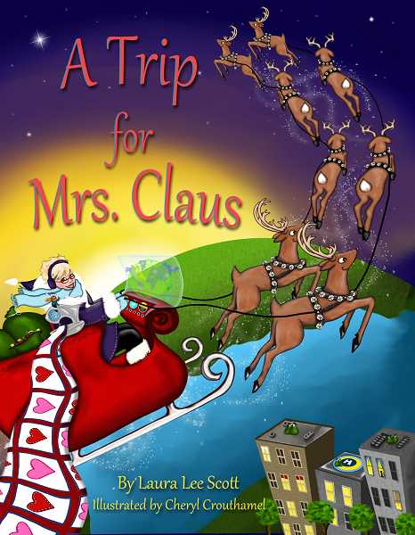 Laura Lee Scotts The Santa Switch has won Moms Choice Awards. The sequel, A Trip for Mrs. Claus, will be released this summer.