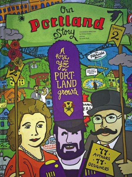 'Our Portland Story.'