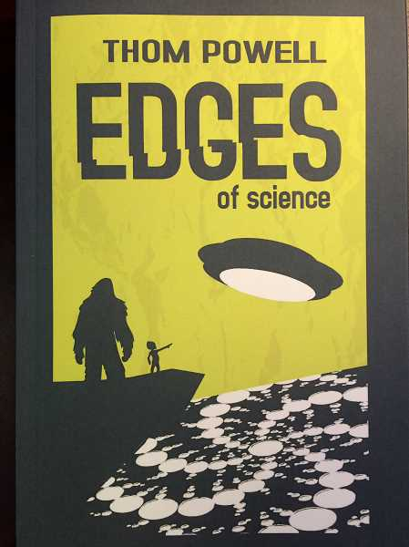 CONNECTION PHOTO: KELSEY O'HALLORAN - Thom Powell's book, 'Edges of Science,' recounts his past 20 years of paranormal research and searches for parallels between phemomena such as Bigfoot, UFOs and crop circles.
