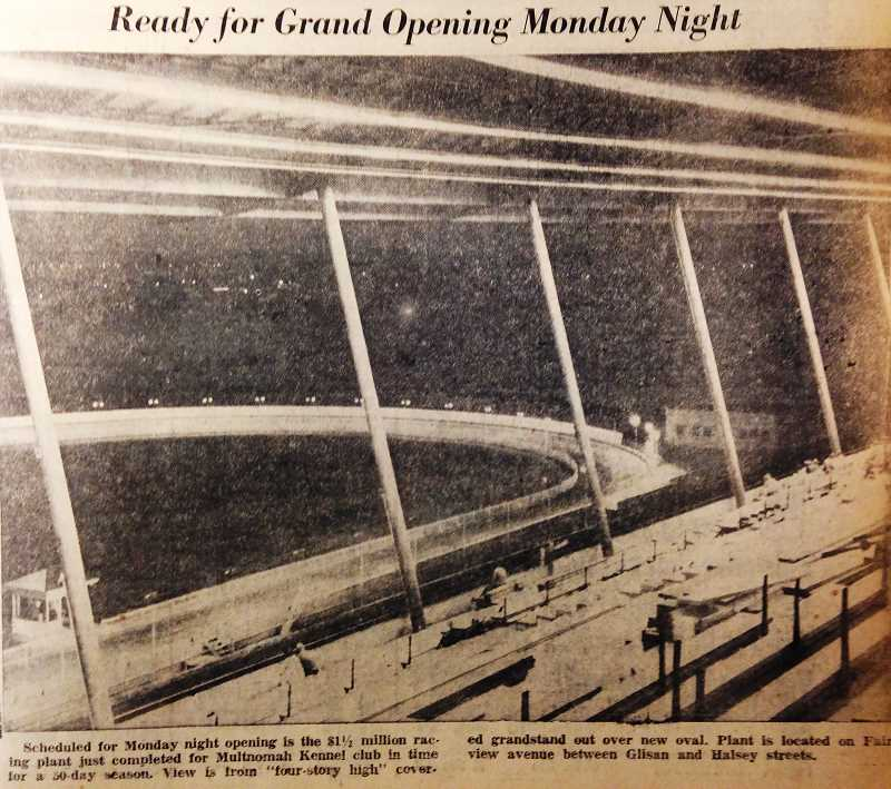 OUTLOOK FILE PHOTO - The greyhound park opened in Wood Village in 1957, costing the Multnomah Kennel Club $1.5 million to complete.