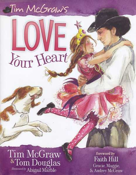 Abigail Marble illustrated Tim McGraws picture book Love Your Heart.