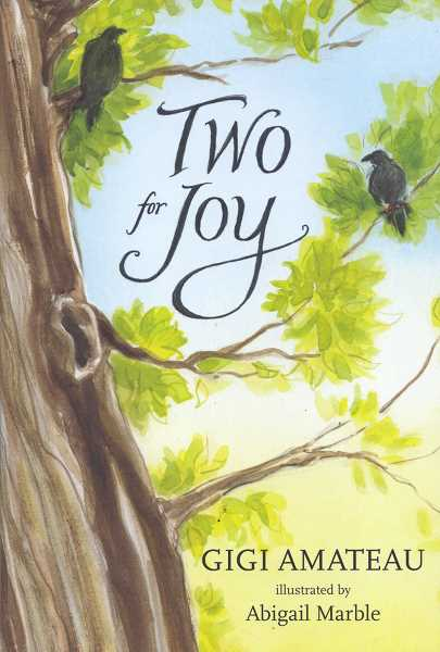 Two for Joy is the first chapter book Abigail has illustrated.