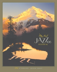by: Steve Terrill, Steve Terrill designed the 25th Mt. Hood Jazz Festival poster.
