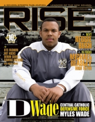 by: , Myles Wade, Central Catholic's Oregon-bound standout, is featured on the cover of preps magazine Rise this month.