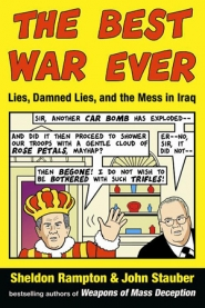 by: , 'Best War' picks apart the selling of invasion to American public