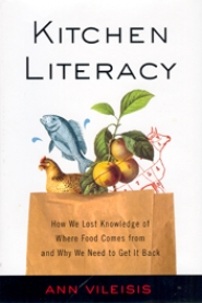 "by: SUBMITTED ART, A copy of the book ""Kitchen Literacy"" would make a great gift for anyone on your gift-giving list. The book is written by Ann Vileisis, an Oregon environmental author."