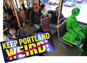 by: L.E. BASKOW, Letter writers weigh in on the value of Keeping Portland Weird, and the value of not talking about it. Street performer Wells Oviatt (in green) is known for not talking about it.