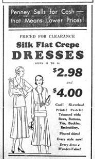 by: from The Outlook Archives J.C. Penny was offering cool, sleeveless, silk flat crepe dresses for $2.98 and $4 in 1931.