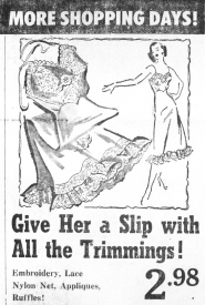 by: Outlook Archives Women could get 'a slip with all the trimmings' at J.C. Penney's if it was on their Christmas list in 1951.