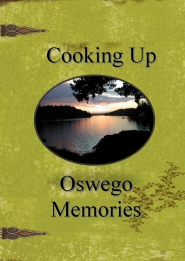 "by: SUBMITTED PHOTO Oswego Heritage Council has published ""Cooking Up Oswego Memories,"" a cookbook and history book in one. Columnist Barb Randall says it will be one of the hottest items under the tree this year."