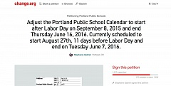 SCREEN SHOT: CHANGE.ORG - A petition from a Portland Public Schools parent to push back the school year's start date has been rapidly gaining support since its launch May 27.