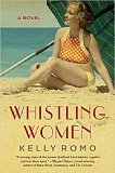 'Whistling Women,' the first novel by Sherwood author Kelly Romo, was released in November.
