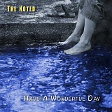 SUBMITTED PHOTO  - Lake Oswego musician Daniel Work and his band The Noted has released Have a Wonderful Day. The cd features Angela Baldino on vocals and keyboards. John Dwyer on bass, Jeffrey Koch on electric guitars, Mike Snyder on drums and Work on vocals and acoustic guitar. Work is also the songwriter. You can listen to and purchase Have a Wonderful Day at CD Baby at the link cdbaby.com/cde/thenoted4. Work encourages all to please tell your friends, share it on social media and play it really loud. The Noted plays inspired rock about love, life and you. Learn more online at TheNoted.net, on Facebook.com/thenoted or YouTube.com/thenotedband.